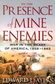 IN THE PRESENCE OF MINE ENEMIES by Edward L. Ayers