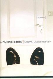 A FAKER'S DOZEN by Melvin Jules Bukiet