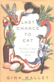 LAST CHANCE TO EAT by Gina Mallet