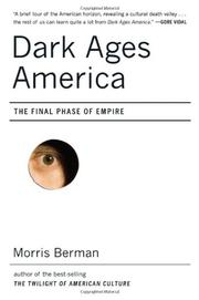 DARK AGES AMERICA by Morris Berman