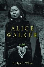 ALICE WALKER by Evelyn C. White