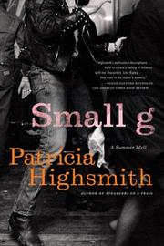 SMALL G by Patricia Highsmith