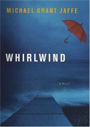 WHIRLWIND by Michael Grant Jaffe