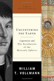UNCENTERING THE EARTH by William T. Vollmann