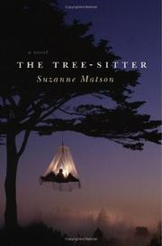 THE TREE-SITTER by Suzanne Matson