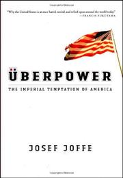 ÜBERPOWER by Josef Joffe