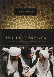 THE SHIA REVIVAL by Vali Nasr