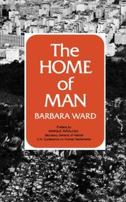 THE HOME OF MAN by Barbara Ward