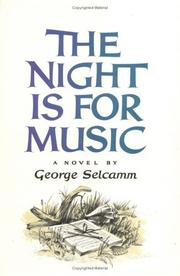 THE NIGHT IS FOR MUSIC by George Selcamm