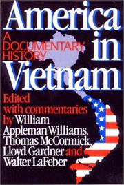 AMERICA IN VIETNAM: A Documentary History by William Appleman & Others Williams