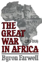 THE GREAT WAR IN AFRICA 1914-1918 by Byron Farwell