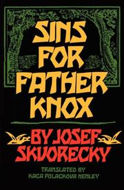 SINS FOR FATHER KNOX by Josef Skvorecky