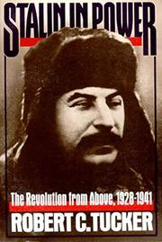 STALIN IN POWER: The Revolution from Above, 1928-1941 by Robert C. Tucker