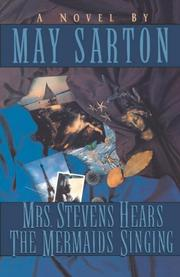 MRS. STEVENS HEARS THE MERMAIDS SINGING by Mary Sarton