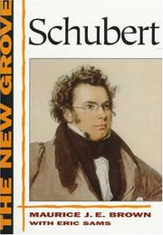 THE NEW GROVE SCHUBERT by Maurice J. E. with Eric Sams Brown