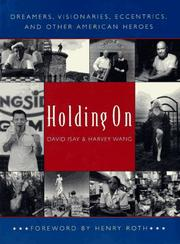 HOLDING ON by David Isay