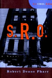 S.R.O. by Robert Deane Pharr