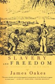 SLAVERY AND FREEDOM: An Interpretation of the Old South by James Oakes