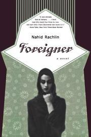 FOREIGNER by Nahid Rachlin