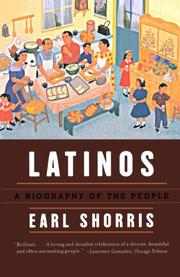 LATINOS: A Biography of the People by Earl Shorris