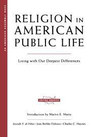 RELIGION IN AMERICAN PUBLIC LIFE by Azizah Y. al-Hibri