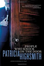 PEOPLE WHO KNOCK ON THE DOOR by Patricia Highsmith