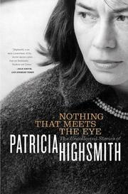 NOTHING THAT MEETS THE EYE by Patricia Highsmith