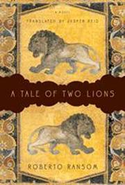 A TALE OF TWO LIONS by Roberto Ransom
