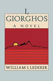 I, GIORGHOS by William J. Lederer