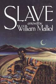 SLAVE by William Malliol