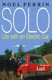 SOLO: Life with an Electric Car by Noel Perrin