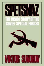 SPETSNAZ: The Inside Story of the Soviet Special Forces by Viktor Suvorov