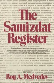 THE SAMIZDAT REGISTER by Roy A.--Ed. Medvedev