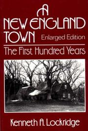 A NEW ENGLAND TOWN THE FIRST HUNDRED YEARS by Kenneth A. Lockridge