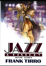 JAZZ: A History by Frank Tirro
