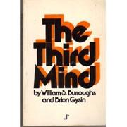 THE THIRD MIND by William S. Burroughs