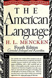 THE AMERICAN LANGUAGE by H.L. Mencken