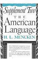 AMERICAN LANGUAGE SUPPLEMENT TWO by H.L. Mencken