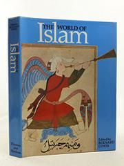 ISLAM AND THE ARAB WORLD by Bernard Lewis