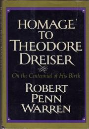 HOMAGE TO THEODORE DREISER ON THE CENTENNIAL OF HIS BIRTH by Robert Penn Warren