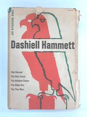 THE NOVELS OF DASHIELL HAMMETT by Dashiell Hammett