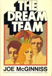 THE DREAM TEAM by Joe McGinniss
