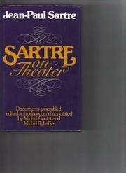 SARTRE ON THEATER by Jean-Paul Sartre