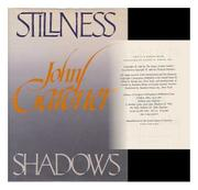 STILLNESS AND SHADOWS by John Gardner