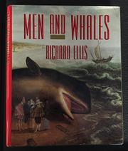 MEN AND WHALES by Richard Ellis