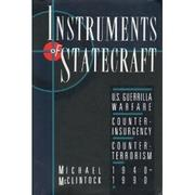 INSTRUMENTS OF STATECRAFT by Michael McClintock