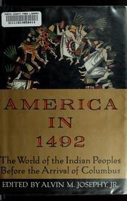 AMERICA IN 1492 by Jr. Josephy