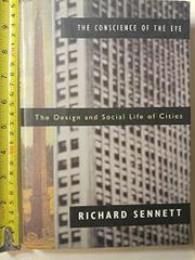 THE CONSCIENCE OF THE EYE by Richard Sennett