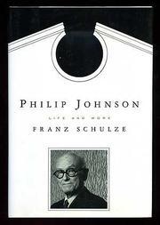 PHILIP JOHNSON by Franz Schulze