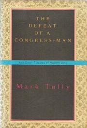THE DEFEAT OF A CONGRESSMAN by Mark Tully